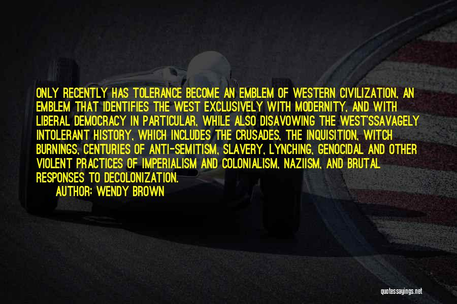 Anti Us Imperialism Quotes By Wendy Brown