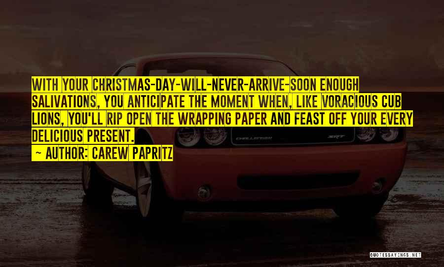 Anticipation Of Christmas Quotes By Carew Papritz