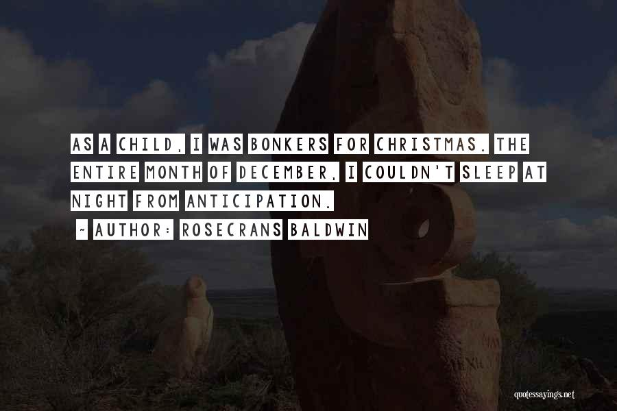 Anticipation Of Christmas Quotes By Rosecrans Baldwin