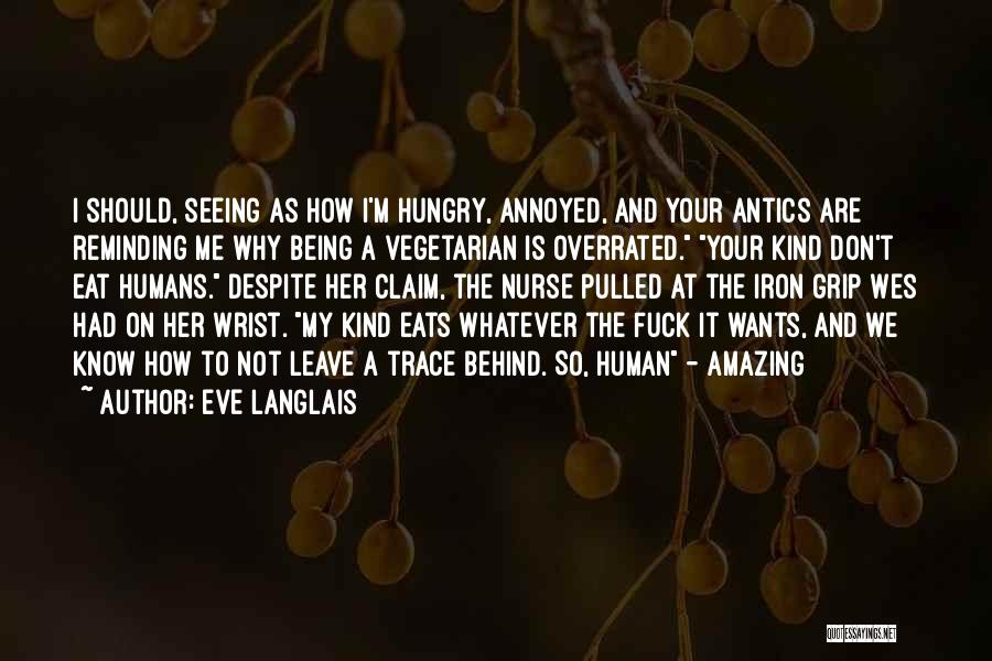 Antics Quotes By Eve Langlais