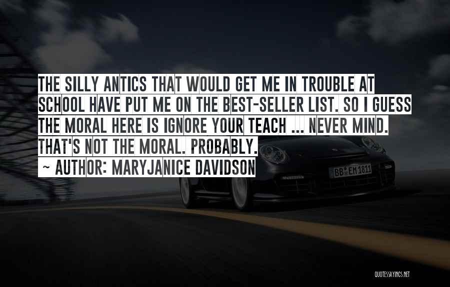 Antics Quotes By MaryJanice Davidson