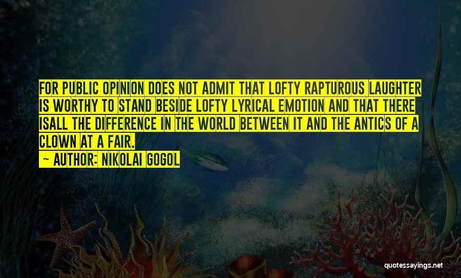 Antics Quotes By Nikolai Gogol
