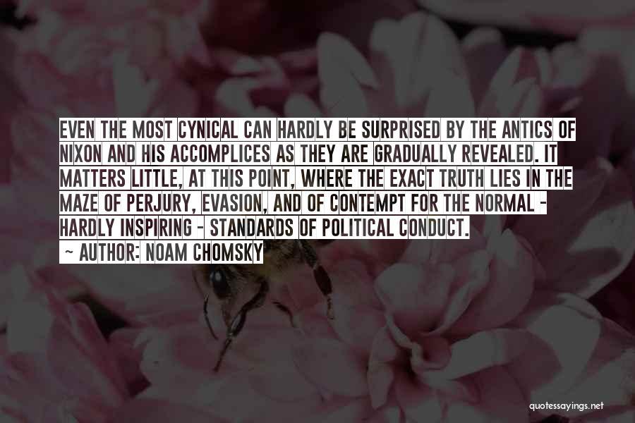 Antics Quotes By Noam Chomsky