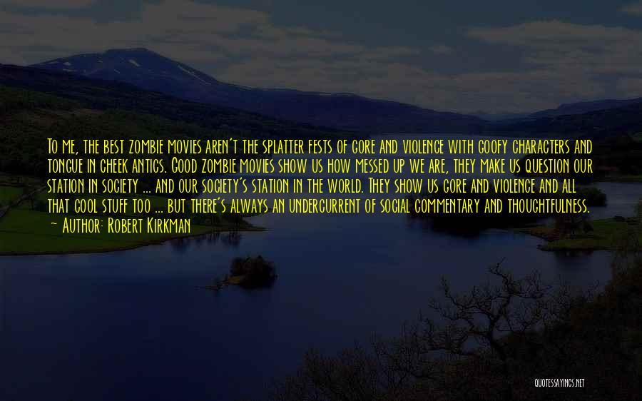 Antics Quotes By Robert Kirkman
