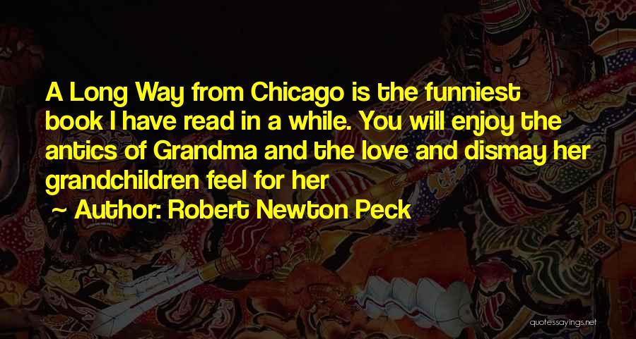 Antics Quotes By Robert Newton Peck