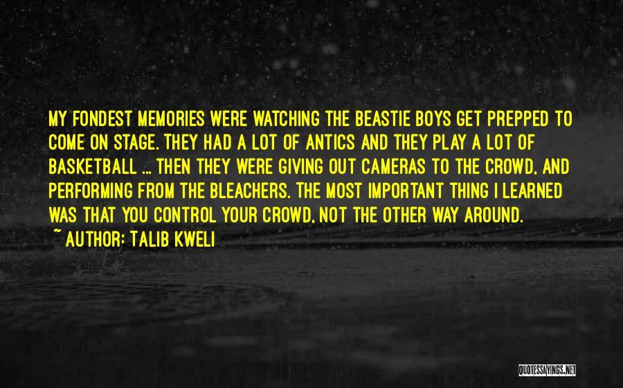 Antics Quotes By Talib Kweli