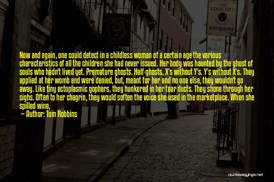 Antics Quotes By Tom Robbins