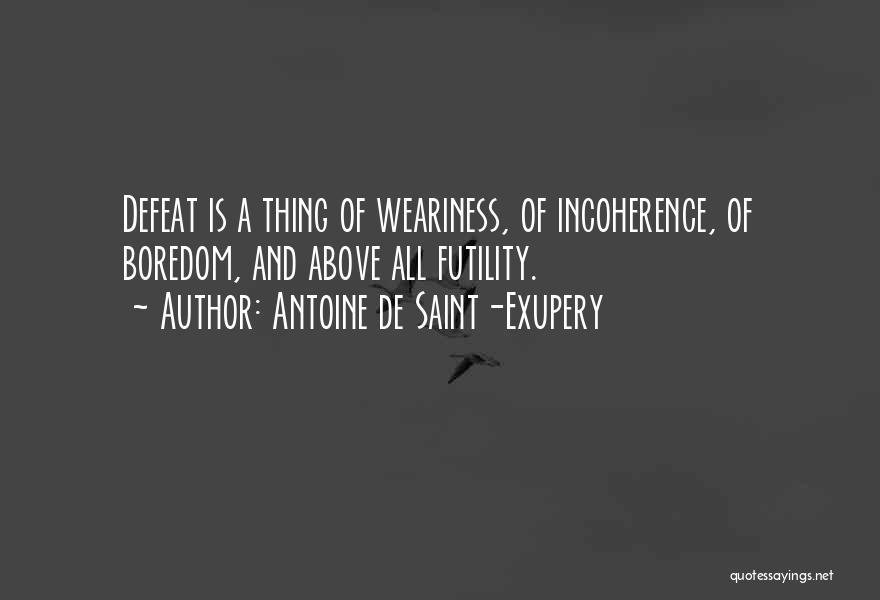 Antoine De Saint-Exupery Quotes 1295549