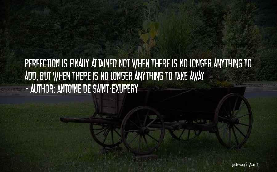 Antoine De Saint-Exupery Quotes 2007791