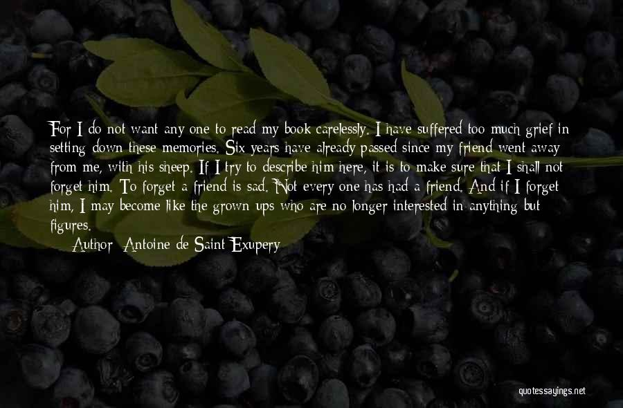 Antoine De Saint-Exupery Quotes 2010307