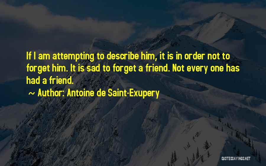 Antoine De Saint-Exupery Quotes 383186