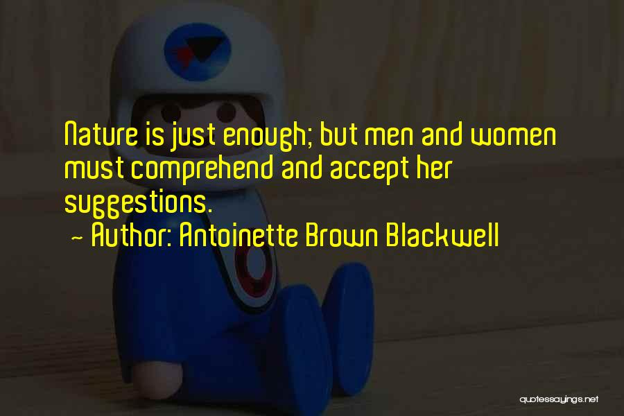 Antoinette Brown Blackwell Quotes 1203118