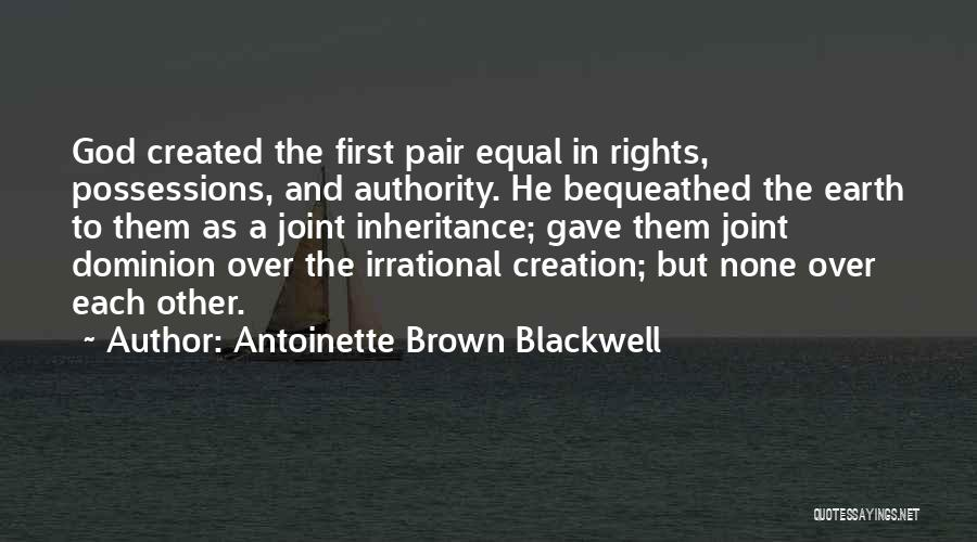 Antoinette Brown Blackwell Quotes 1376631