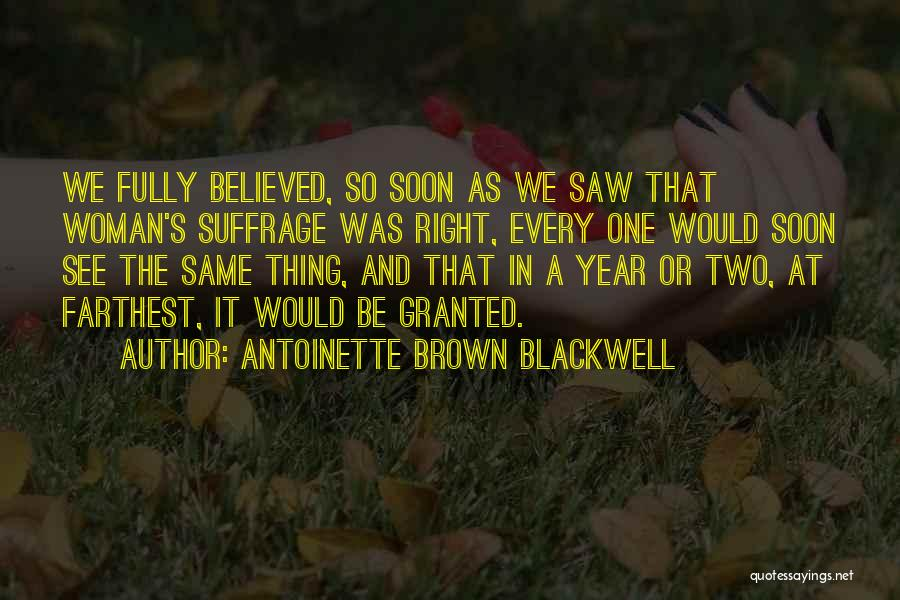 Antoinette Brown Blackwell Quotes 859268