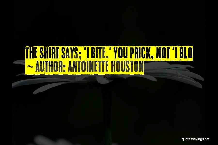 Antoinette Houston Quotes 1055064