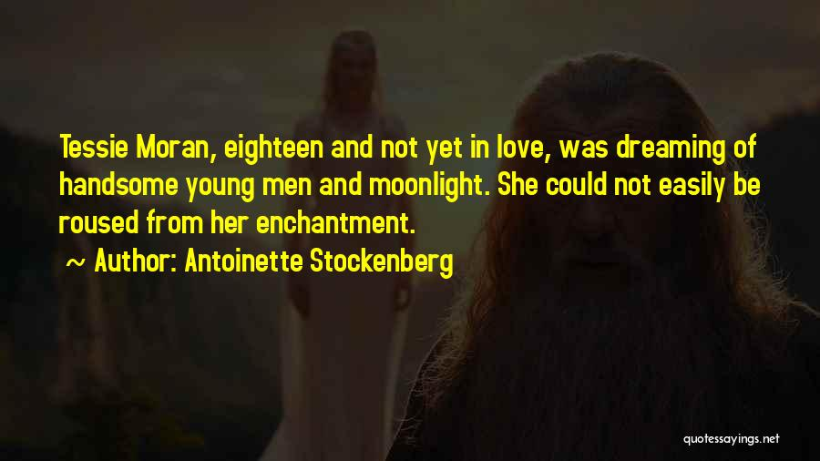 Antoinette Stockenberg Quotes 573067