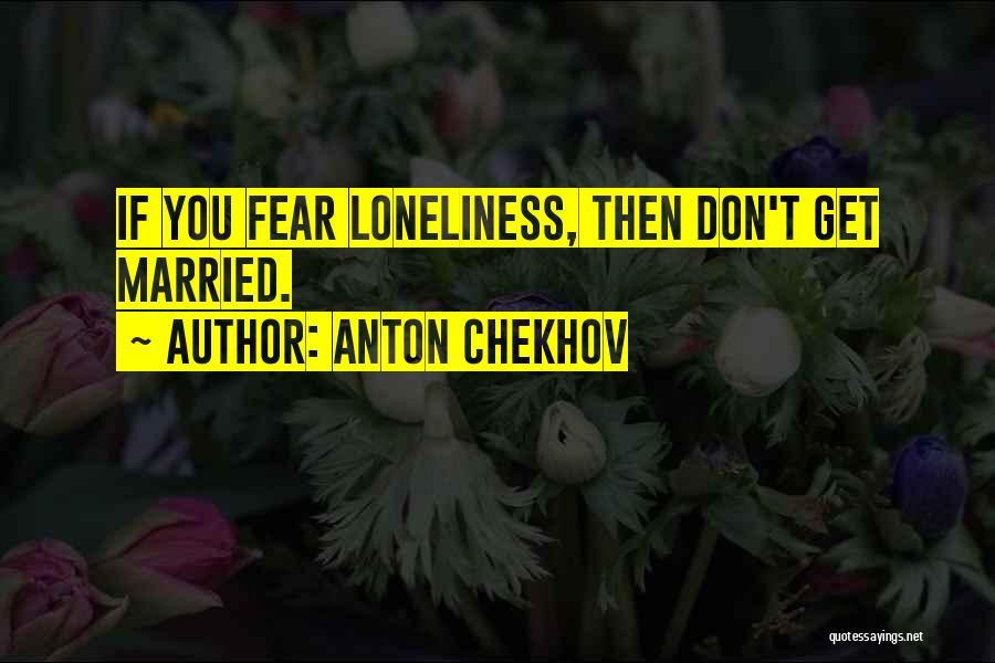 Anton Chekhov Quotes 1478575