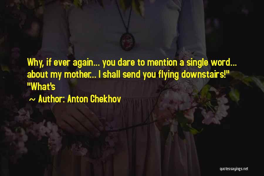 Anton Chekhov Quotes 1597037
