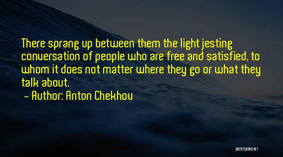 Anton Chekhov Quotes 2201387