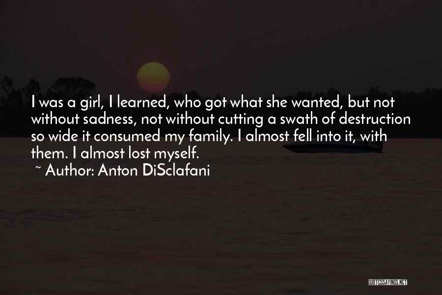 Anton DiSclafani Quotes 1909074