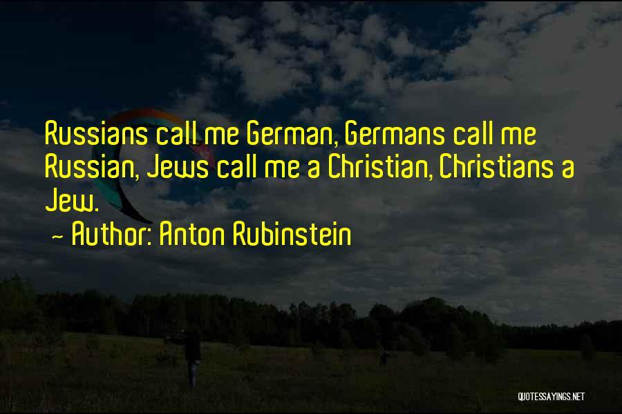 Anton Rubinstein Quotes 1285005