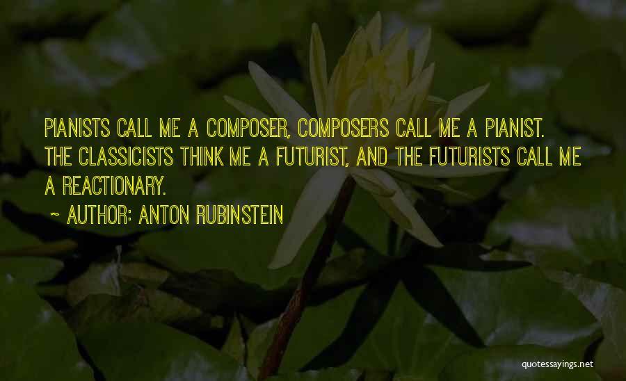 Anton Rubinstein Quotes 2248845