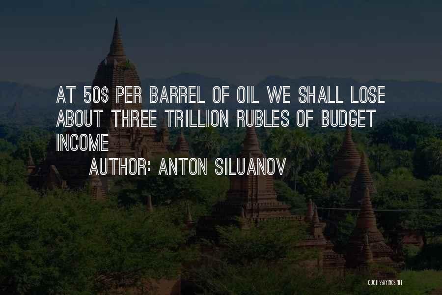 Anton Siluanov Quotes 1939461