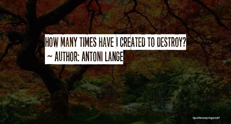 Antoni Lange Quotes 1104457