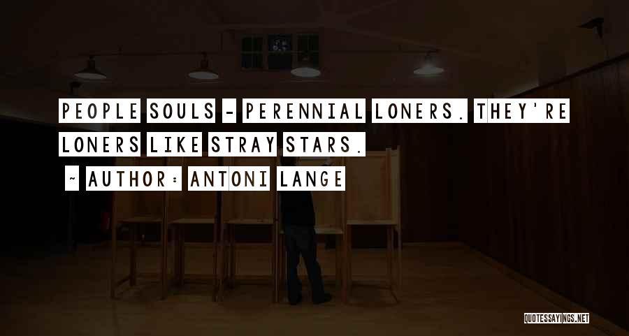 Antoni Lange Quotes 1763653