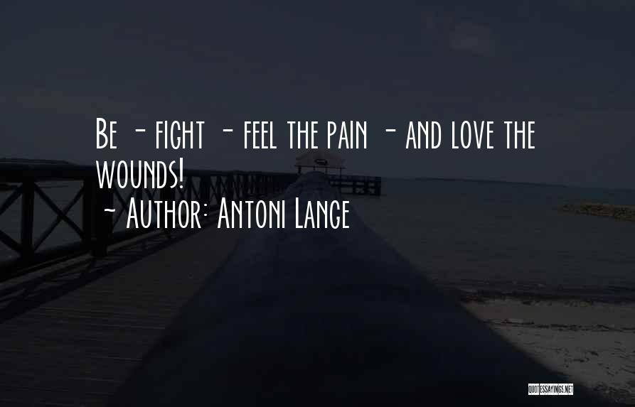 Antoni Lange Quotes 299497