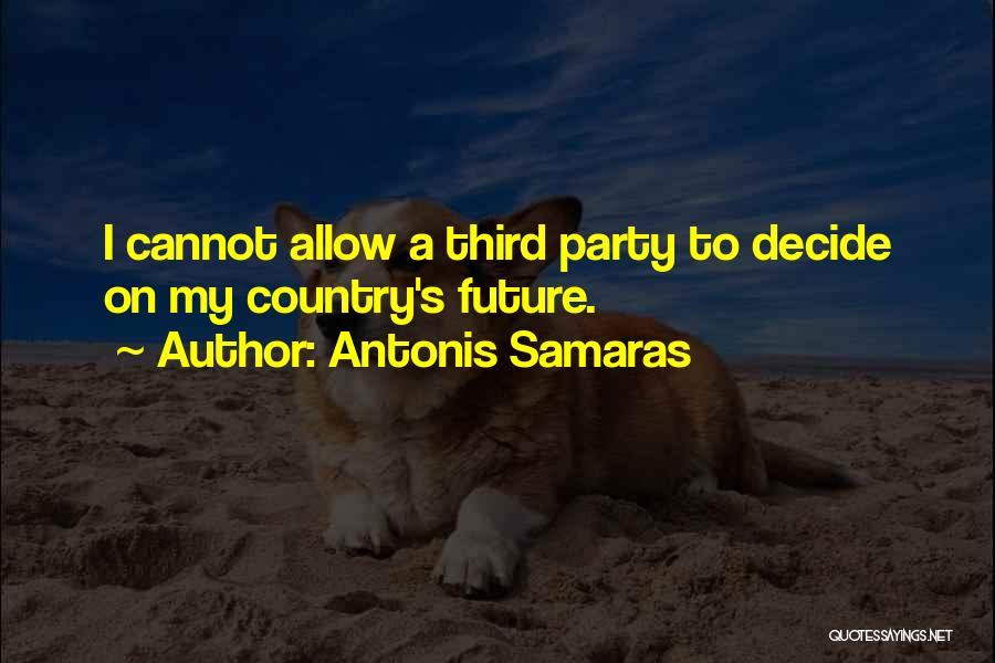 Antonis Samaras Quotes 497914