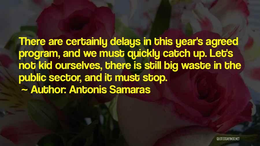 Antonis Samaras Quotes 528324