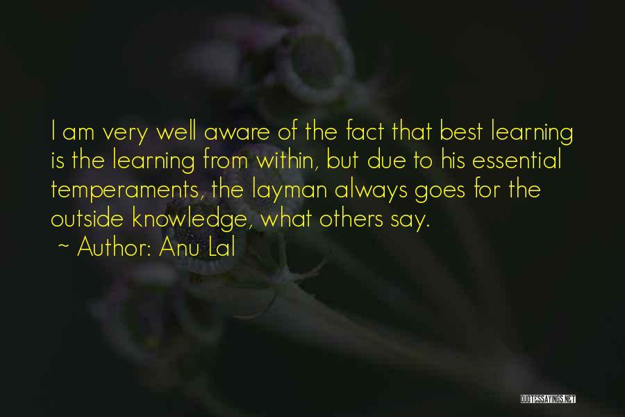 Anu Lal Quotes 1005068