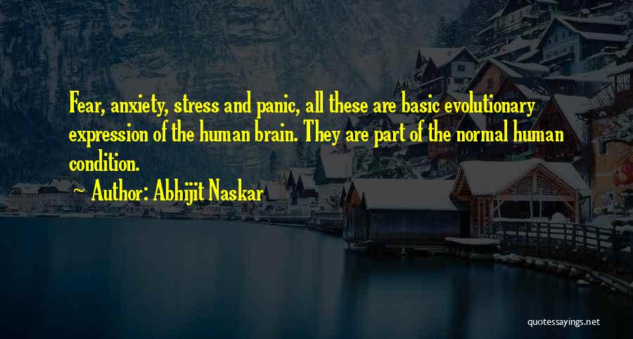Anxiety And Panic Quotes By Abhijit Naskar