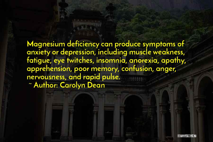 Anxiety And Panic Quotes By Carolyn Dean