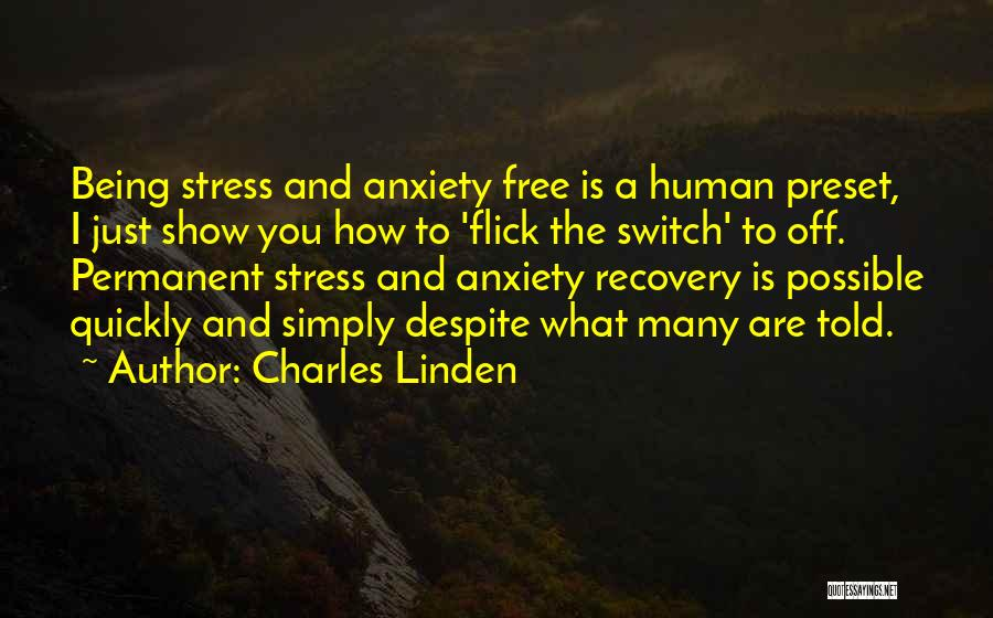 Anxiety And Panic Quotes By Charles Linden
