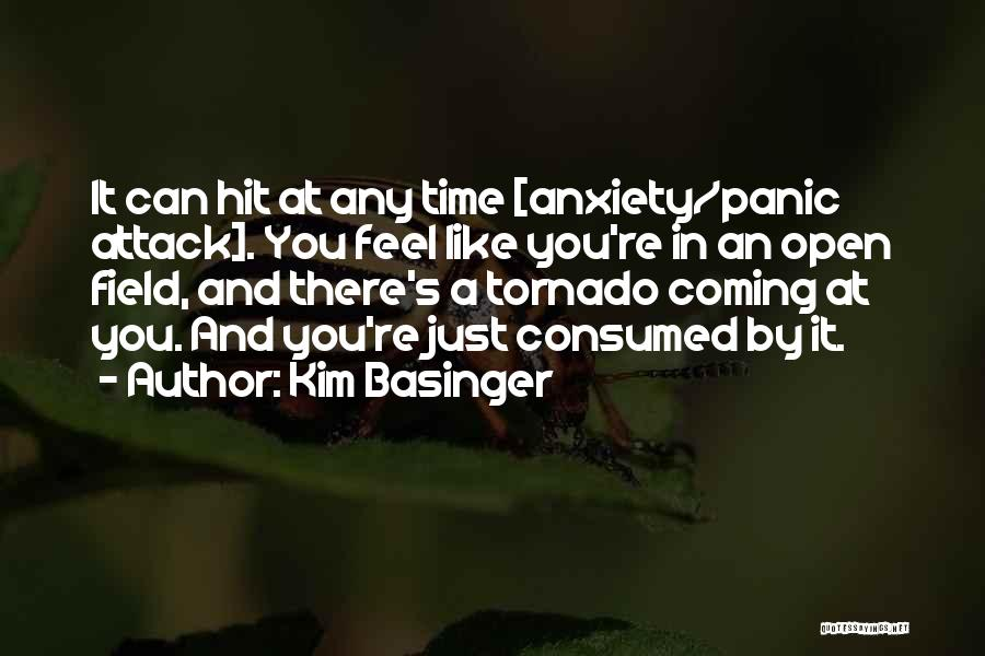 Anxiety And Panic Quotes By Kim Basinger