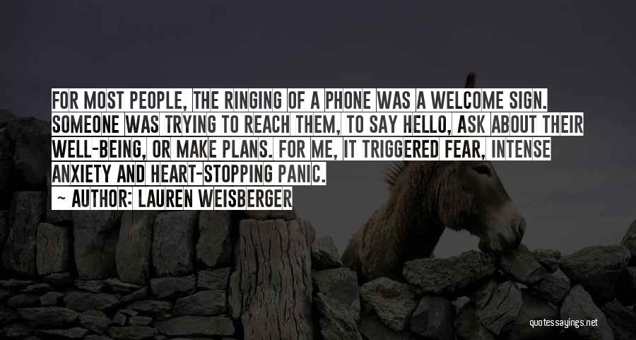 Anxiety And Panic Quotes By Lauren Weisberger