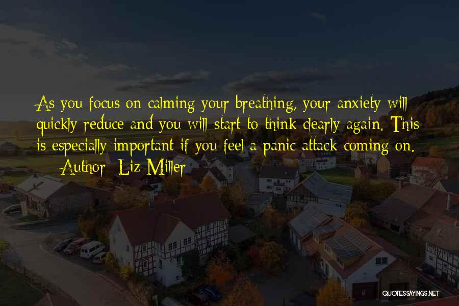 Anxiety And Panic Quotes By Liz Miller