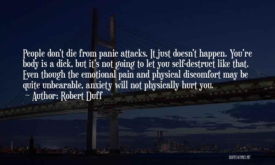 Anxiety And Panic Quotes By Robert Duff