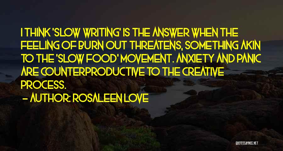 Anxiety And Panic Quotes By Rosaleen Love