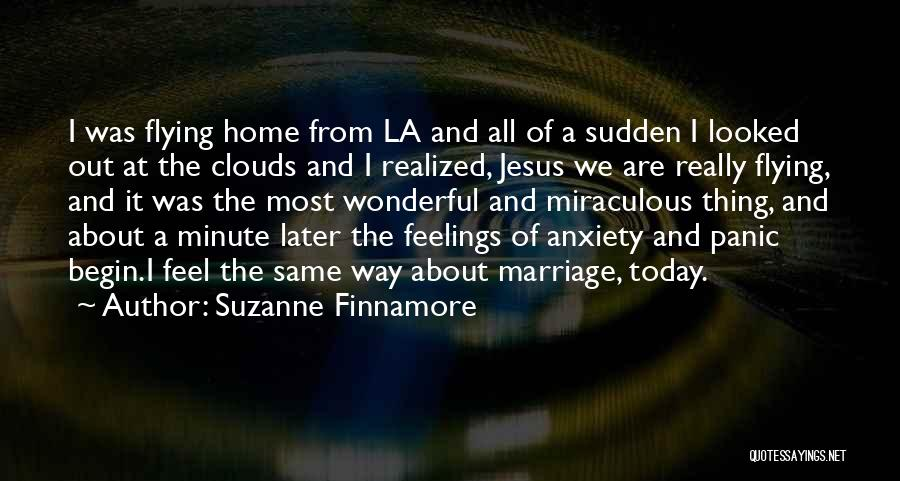 Anxiety And Panic Quotes By Suzanne Finnamore