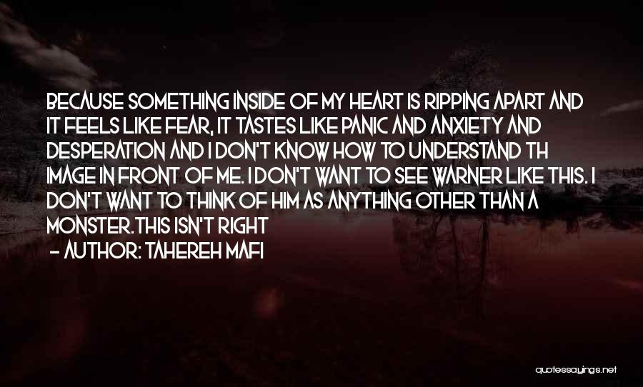 Anxiety And Panic Quotes By Tahereh Mafi