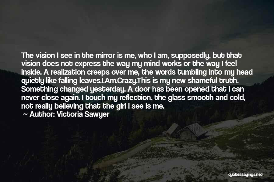Anxiety And Panic Quotes By Victoria Sawyer