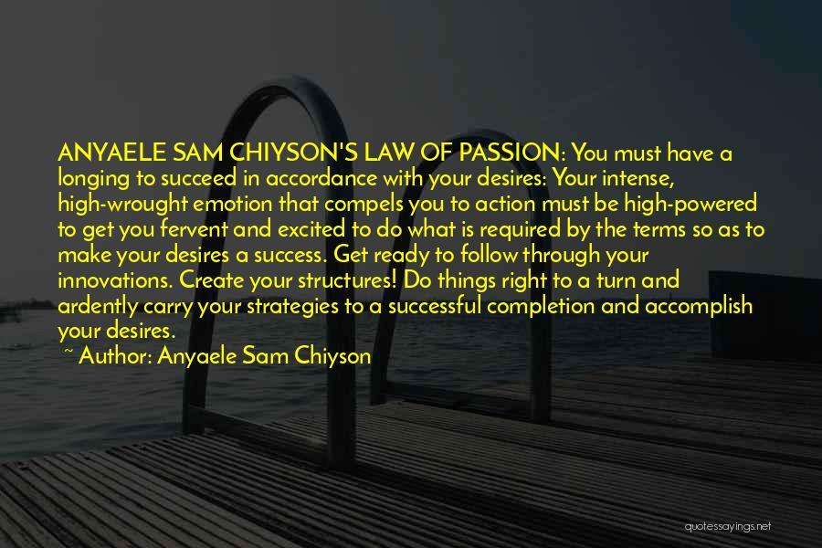 Anyaele Sam Chiyson Quotes 1149046