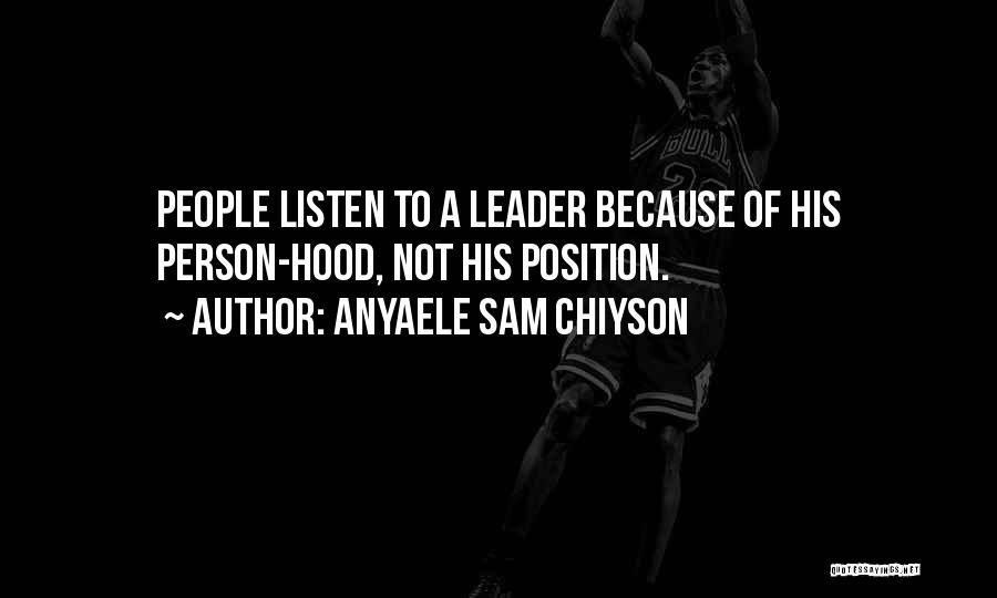 Anyaele Sam Chiyson Quotes 118217