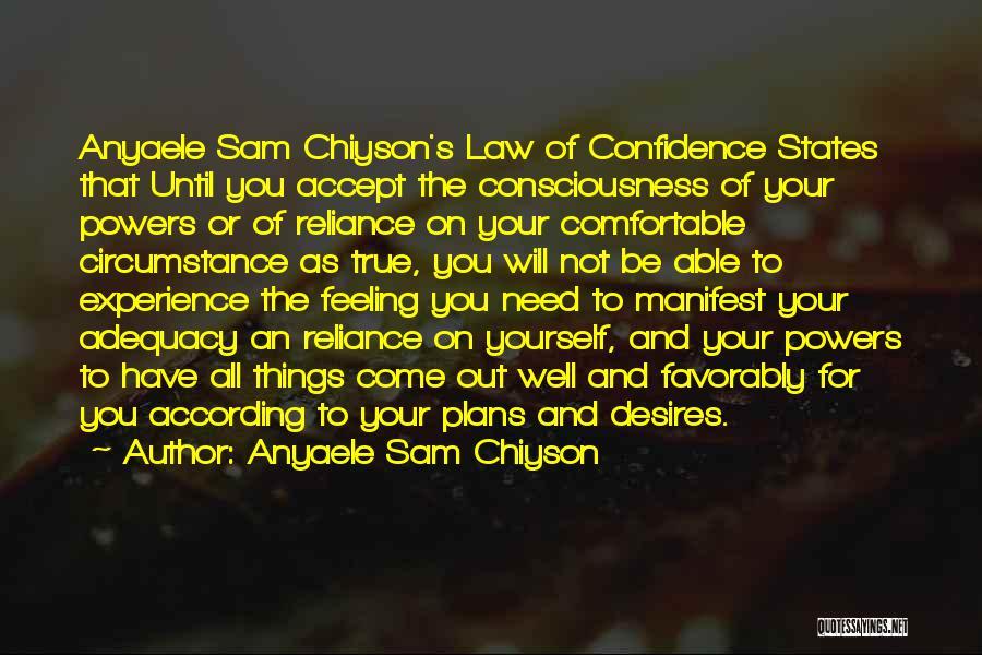 Anyaele Sam Chiyson Quotes 1182662