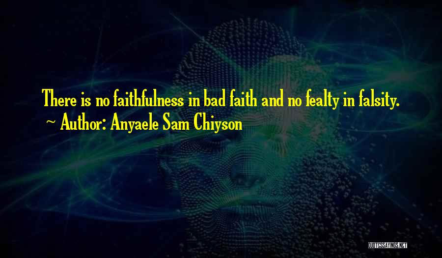 Anyaele Sam Chiyson Quotes 1191268
