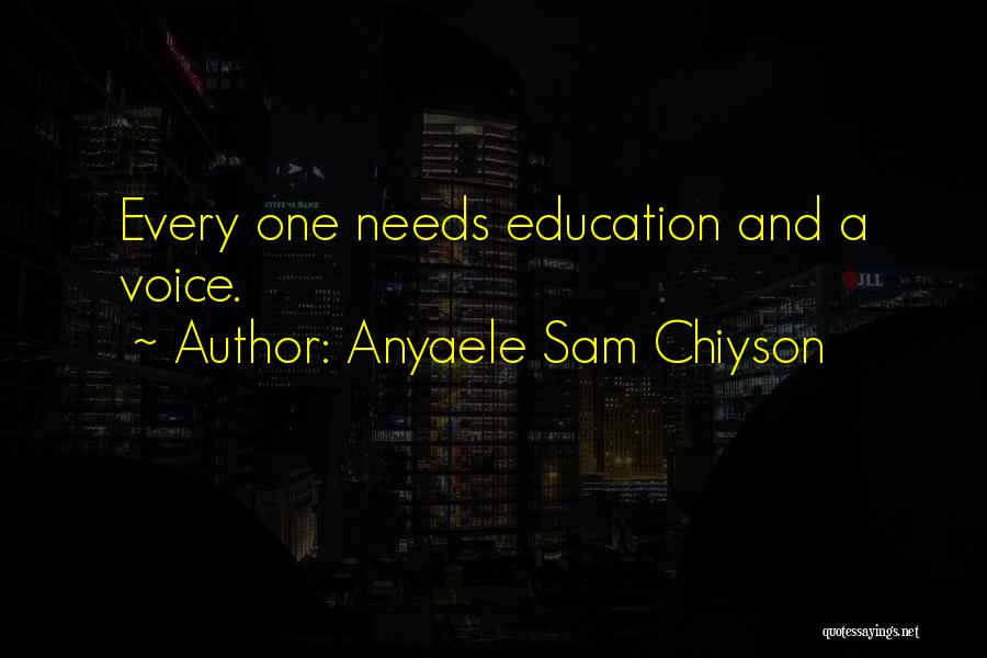 Anyaele Sam Chiyson Quotes 123716