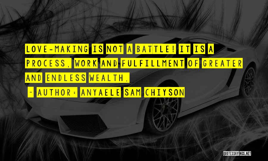 Anyaele Sam Chiyson Quotes 1239834